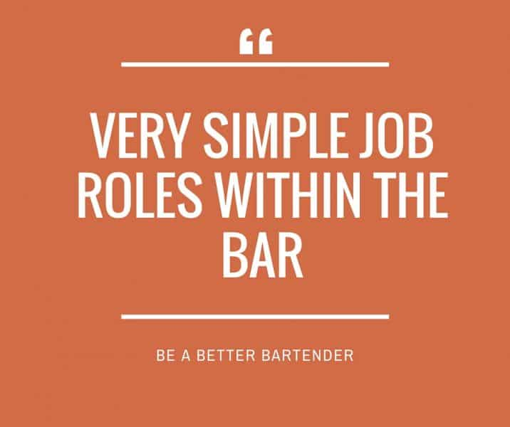 Job Roles Within A Bar Outlined – Stop Confusing Your Staff & Get The Best Out Of Them