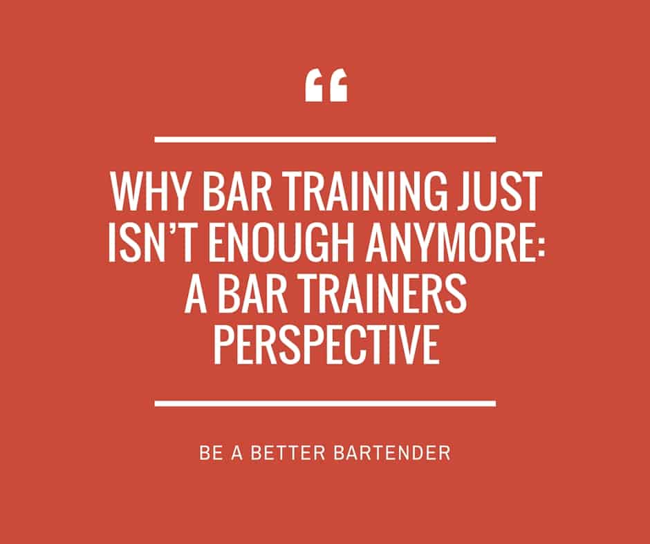 Why Bar Training Just Isn't Enough Anymore: A Bar Trainers Perspective