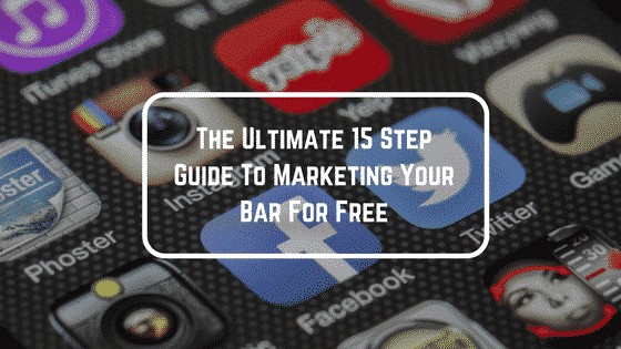 15 step guide to promoting your bar for free